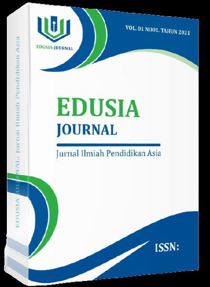 View Vol. 1 No. 1 (2021): Edusia: Jurnal Ilmiah Pendidikan Asia